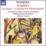 Webern: Symphony; Six Pieces; Concerto for 9 Instruments