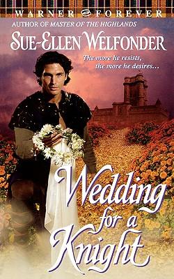 Wedding for a Knight - Welfonder, Sue-Ellen