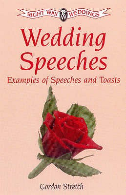Wedding Speeches - Stretch, Gordon