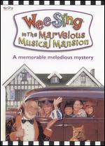 Wee Sing: The Marvelous Musical Mansion