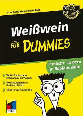 Weibetawein Fur Dummies - McCarthy, Ed, and Ewing-Mulligan, Mary