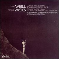 Weil: Concerto for Violin & Wind Orchestra; Vasks: Concerto for Violin & String Orchestra 'Distant Light' - Anthony Marwood (violin); Academy of St. Martin in the Fields; Anthony Marwood (conductor)