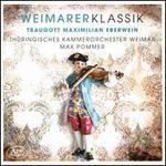 Weimarer Klassik: Traugott Maximilian Eberwein