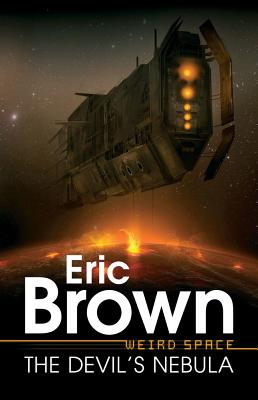 Weird Space: The Devil's Nebula - Brown, Eric