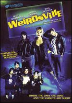 Weirdsville - Allan Moyle