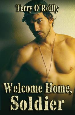 Welcome Home, Soldier - O'Reilly, Terry