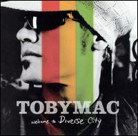 Welcome to Diverse City - Tobymac