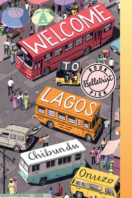 Welcome to Lagos - Onuzo, Chibundu