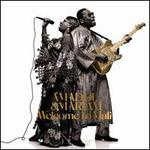 Welcome to Mali [2LP/1CD]