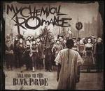 Welcome To My Black Parade