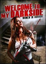 Welcome to My Darkside: Women in Horror -