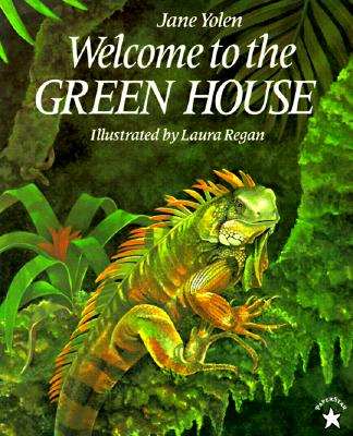 Welcome to the Green House - Yolen, Jane