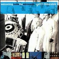 Welcominghometheastronauts - Flickerstick