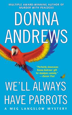 We'll Always Have Parrots - Andrews, Donna