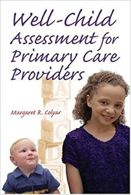 Well Child Assessment for Primary Care Providers - Colyar, Margaret R