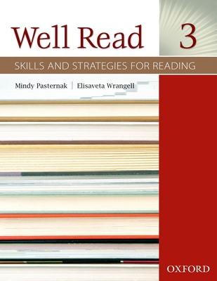 Well Read 3 Student Book: Skills and Strategies for Reading - Pasternak, Mindy