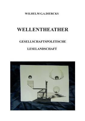 Wellentheater - Diercks, Wilhelm G a