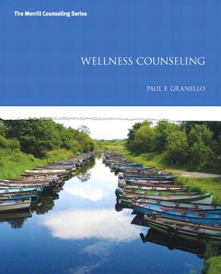 Wellness Counseling - Granello, Paul F.