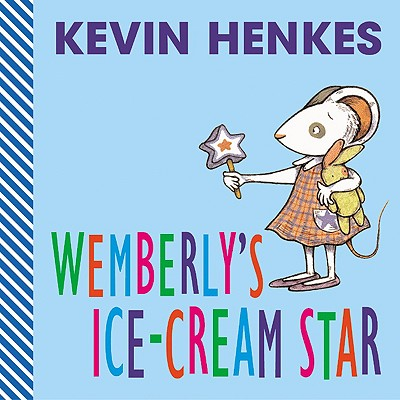 Wemberly's Ice-Cream Star -