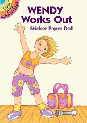 Wendy Works Out Sticker Paper Doll - Stillerman, Robbie