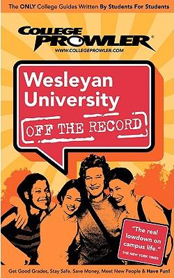 Wesleyan University (College Prowler Guide) - Cusick, John M