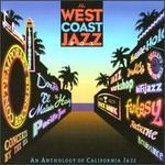 West Coast Jazz Box: An Anthology of California Jazz