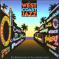 West Coast Jazz Box: An Anthology of California Jazz - Various Artists