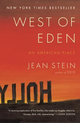 West of Eden: An American Place - Stein, Jean