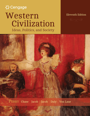 Western Civilization: Ideas, Politics, and Society - Perry, Marvin