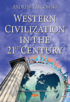 Western Civilization in the 21st Century - Targowski, Andrew