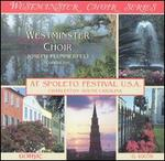 Westminster Choir at Spoleto Festival U.S.A.