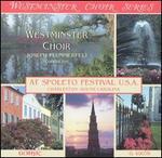 Westminster Choir at Spoleto Festival U.S.A.