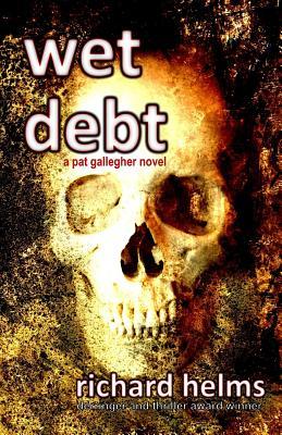 Wet Debt - Helms, Richard