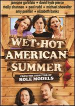 Wet Hot American Summer - David Wain