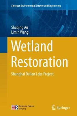 Wetland Restoration: Shanghai Dalian Lake Project - An, Shuqing