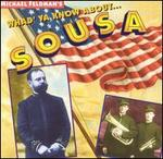 Whad'ya Know About...Sousa