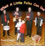 What A Little Polka Can Do!