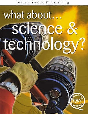 What About...Science and Technology? - Williams, Brian, and Parker, Steve