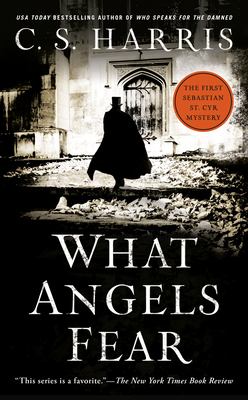What Angels Fear: A Sebastian St. Cyr Mystery - Harris, C S