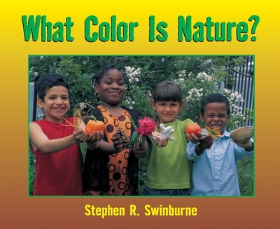 What Color Is Nature? - Swinburne, Stephen R