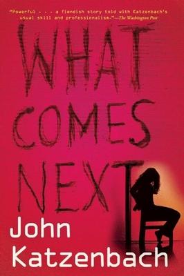 What Comes Next - Katzenbach, John