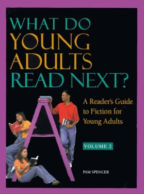 What Do Young Adults Read Next? - Spencer, Pam, and Holley, Pam Spencer
