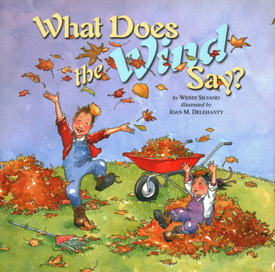 What Does the Wind Say? - Silvano, Wendi