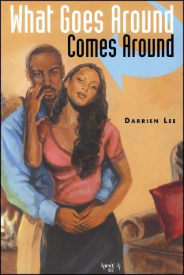 What Goes Around Comes Around - Lee, Darrien