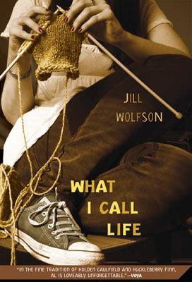 What I Call Life - Wolfson, Jill