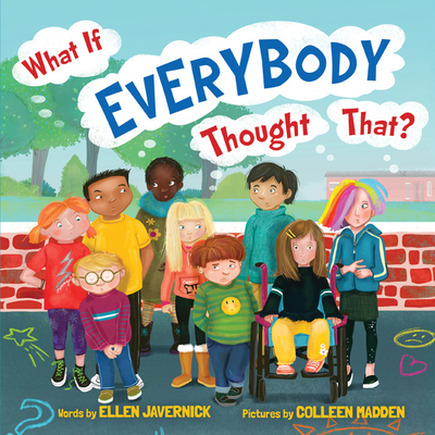 What If Everybody Thought That? - Javernick, Ellen