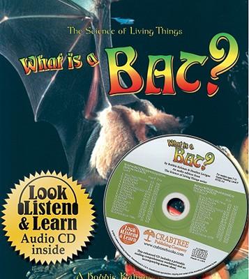 What Is a Bat? - Kalman, Bobbie, and Levigne, Heather
