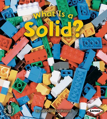 What is a Solid? - Boothroyd, Jennifer