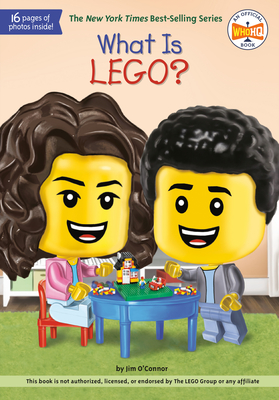 What Is Lego? - O'Connor, Jim, and Who Hq