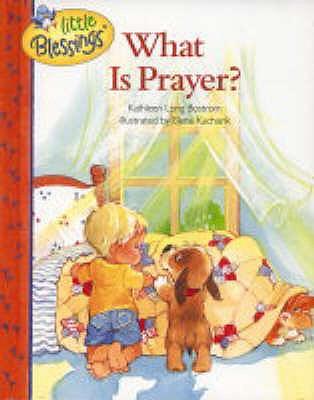 What is Prayer? - Kucharik, Elena